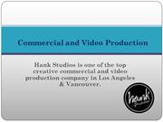 Commercial Video Production Los Angeles and Vancouver
