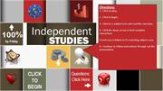 Independent Studies  August 25-29