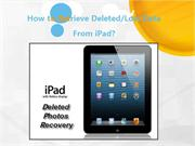 How to Retrieve Deleted/Lost Data from iPad?