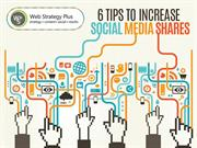 6 Tips To Increase Social Media Shares