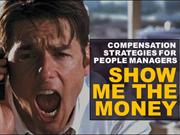 Show me the Money - Compensation Strategy for Managers