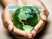 Environmental pollution & its causes By Waseem I. Khan