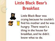 Little Black Bear's Breakfast