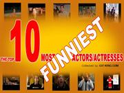 Top 10 Most Funniest Actors and Actresses