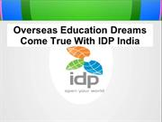Overseas Education dreams come true with IDP India