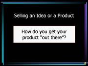 NARRATED3 Selling an Idea or a Product