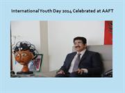 International Youth Day 2014 Celebrated at AAFT