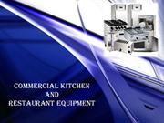 Commercial Kitchen and restaurant Equipment