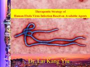 Therapeutic strategy of human Ebola virus infection based on availabl