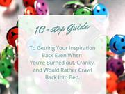 10 Steps To Getting Your Inspiration Back