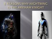 Why nightwing is the arkham knight