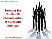 Sermons For Youth - 10 Characteristics of Successful Mentors