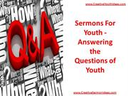 Sermons For Youth - Answering the Questions of Youth