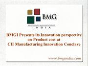 BMGI India presentation on CII MIC (Manufacturing Innovation Conclave)