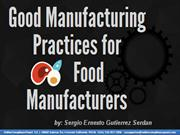 GMP (Good Manufacturing Practices) for Food Manufacturers
