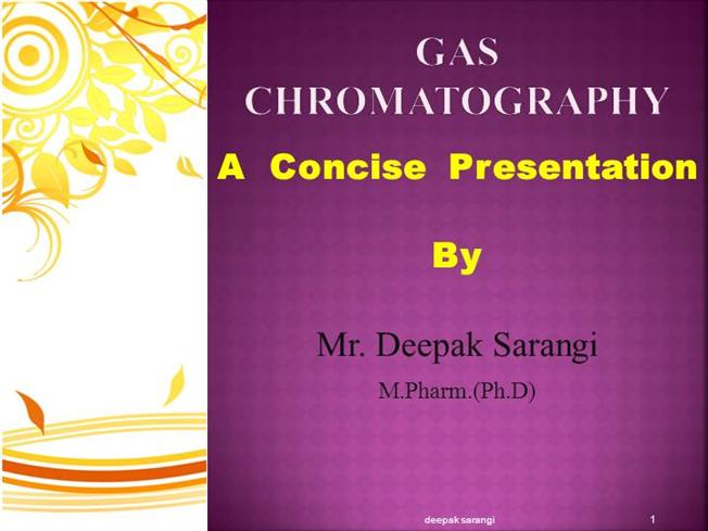 Gas Chromatography Ppt |authorSTREAM