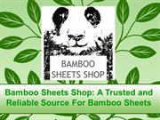 Bamboo Sheets Shop - A Trusted and Reliable Source For Bamboo Sheets