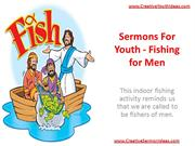 Sermons For Youth - Fishing for Men