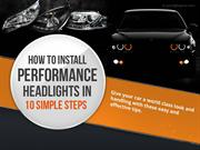 An Infographic on How to Install Performance Headlights