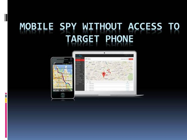 mobile spy without access to phone