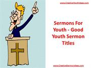 Sermons For Youth - Good Youth Sermon Titles