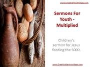 Sermons For Youth - Multiplied