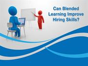 Can Blended Learning Improve Hiring Skills?