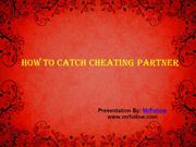How To Catch Cheating Partner