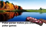 Poker parser makes you often win poker games