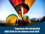 Experience Hot air balloon rides in UK - the ultimate aerial thrill