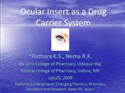 Ocular insert as a drug carrier system
