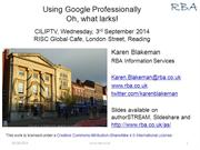 Using Google professionally: oh what larks!