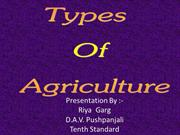 AGRICULTURE _ IT'S DIFFRENT TYPES