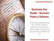 Sermons For Youth - Sermon From a Salmon