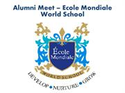 Ecole Mondiale World School - Alumni Meet