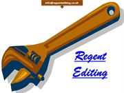 Regent Editing In United Kingdom