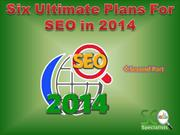 Six Ultimate plan for SEO in 2014, 2nd Part
