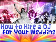 How to Hire a Disc Jockey for Your Wedding