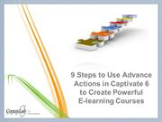 9 Steps to Use Advance Actions in Captivate6 to Create Courses