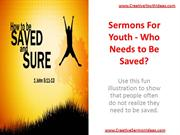 Sermons For Youth - Who Needs to Be Saved