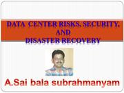 DATA  Center Risks, backups and  restore ,Disaster recovery