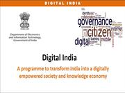 Digital-India - Transforming India into a Digitally empowered Society