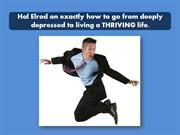 How to go from deeply depressed to living a THRIVING life