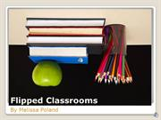 Trends and Issues in Technology:  Flipped Classrooms