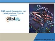 RNA based therapeutics market can relief you from Chronic disease