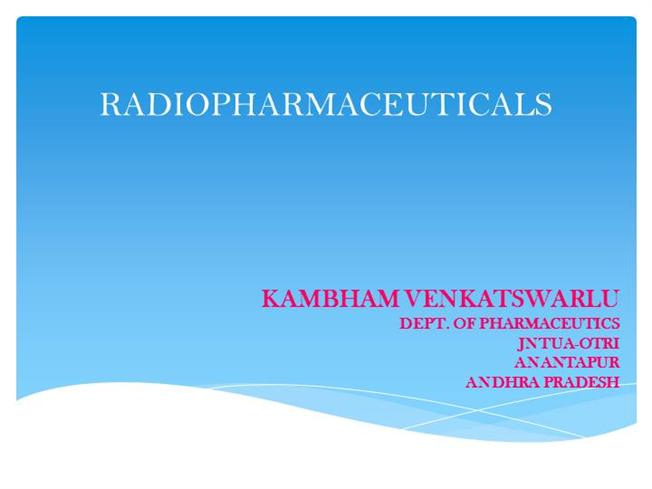 Radiopharmaceuticals |authorSTREAM