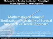 Mathematics of Terminal Sterilization - Probability of Survival Approa