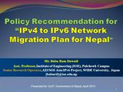 Policy Recommendation for IPv6 Network Migration Plan for Nepal