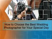 How to Choose the Best Wedding Photographer for Your Special Day