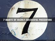 7 Habits of Highly Successful Presenters